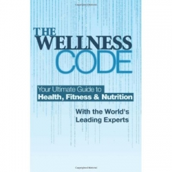 """""""The Wellness Code"""" Book Soars to #1 on Amazon in Two Categories; Life Coach, Celebrity Fitness Expert John Spencer Ellis Co-Wrote Book of Wellness Wisdom"""