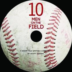 """""""Ten Men on the Field"""" - New Short Film Examines Pro Baseball"""