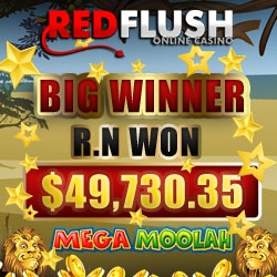 Red Flush Online Casino: R.N. Wins $49,730.35 on Mega Moolah Progressive Jackpot