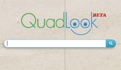 "QuadLook Pioneers ""Four Dimensional Search"""