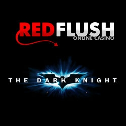 The Dark Knight TM Video Slot Available at Red Flush Online Casino