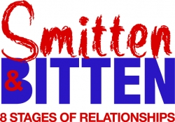 Short Play Series - Smitten and Bitten: 8 Stages of a Relationship