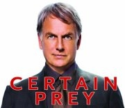 "NCIS Star Mark Harmon Shines in Hit Film ""Certain  Prey"" Coming to DVD September 11th"