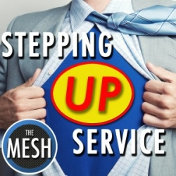 Customer Service and Politics - New Podcast on The MESH Network