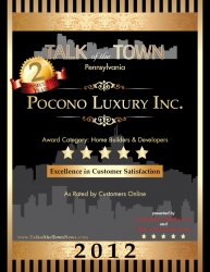Pennsylvania-Based Remodeling Company, Pocono Luxury, Has Earned Back-to-Back Talk of the Town Awards for Providing Its Customers with Excellent Customer Service