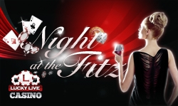"""LuckyLiveCasino.com """"Night at the Fitz"""" Live RouletteTournament"""