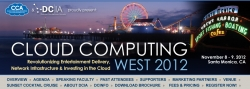 DCIA & CCA Announce CLOUD COMPUTING WEST 2012 Speakers