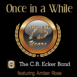 The C.R. Ecker Band Releases 75th Anniversary First-Ever Country Cover of