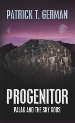 """""""Progenitor: Palak and the Sky Gods"""" is the Runner-Up for Best Fantasy/Sci-Fi in the 2012 USA Book Awards"""