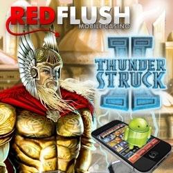 Thunderstruck II Hits Red Flush Android Casino