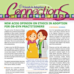 Friends in Adoption Case Manager Nan Pasquarello Comments on the Ethics Guidelines Released by The American College of Obstetricians and Gynecologists Committee on Ethics