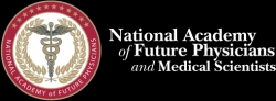 National Academy of Physicians and Medical Scientists Sponsors 2014 Congress of Future Medical Leaders for Top High School Students