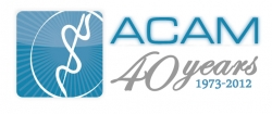 American College for Advancement in Medicine (ACAM) Announces Acceptance of Licensed Naturopathic Physicians as Full Active Members