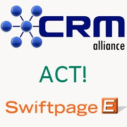 The CRM Alliance is Your #1 Source for ACT! CRM and Swiftpage E-Marketing Experts