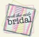 Rock the Aisle Bridal