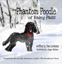 Poodle Dog Productions Releases Book Two of the Poodle Trilogy, The Phantom Poodle of Rainy Pass