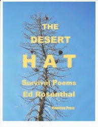 """Moonrise Press Announces the Publication of """"The Desert Hat"""" - Poetry by Ed Rosenthal, Poet-Broker Who Survived Six Days in the Mojave Desert"""
