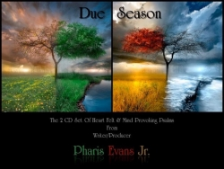 It's Simply Time – The Highly Anticipated Release of Due Season by Pharis Evans Jr.