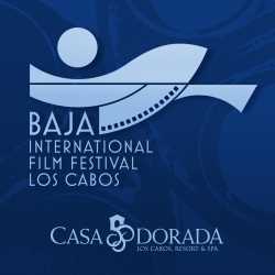 Casa Dorada Los Cabos Sponsors the 2nd Baja International Film Festival