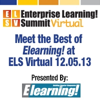 Enterprise Learning! Summit Virtual to Host Best of Elearning! Day 2013