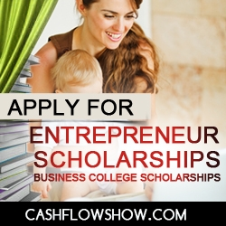 Business Scholarships - Entrepreneurial Start Up Scholarships