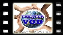 TheaterVOD, L.L.C. Announces Distribution of Indie Films