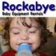 Rockabye Baby Rentals