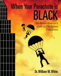 When Your Parachute is Black- New System Unveiled to Eradicate African American Unemployment Crisis
