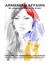 New Book Highlights the Unauthorized Biography of the King of Armenian Love Songs