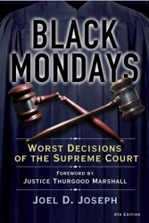 Black Mondays: Worst Decisions of the Supreme Court (4th Edition)