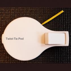 Twist-Tie Pod...Tie One on for Size