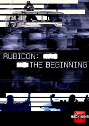 "Machinima, DJ2, and Complex Films Launch ""Rubicon: The Beginning"" Digital Series Featuring Oculus Rift and Seal Team Six‎"