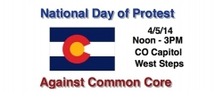 Stop Common Core Colorado - National Day of Protest Against Common Core
