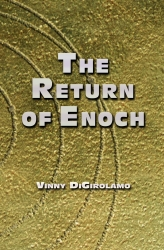 "Celestine Publishing Released New and Epic End-of-Days Novel, ""The Return of Enoch"""