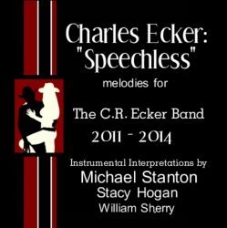 Tribute Album to the Melodies of Charles Ecker Released in Los Angeles to Memorialize Ten of His Top Songs