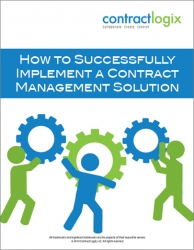 How to Successfully Implement a Contract Management Solution White Paper Released by Contract Logix, LLC