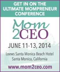 Mom 2 CEO Leads the Mom-Entrepreneur Movement June 11-13