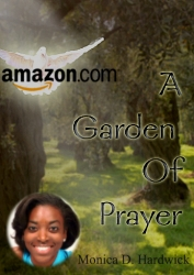 Ready, Set, Pray! Florida�s Monica D. Hardwick to Release