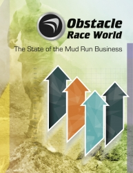 """""""Obstacle Race World: The State of the Mud Run Business"""" Details the Size and Reach of the OCR Market as the Sport's First-Ever Industry Report"""