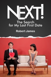 Naive Middle Aged Guy Goes Internet Dating - a Book of Dating Experiences from the Man's Perspective, as Warped as That May be