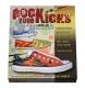 Rock Your Kicks