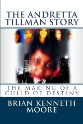 """Dousic Entertainment Releases """"The Making of a Child of Destiny"""" The Andretta Tillman Story"""