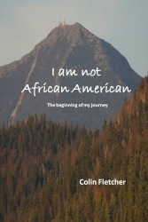 Colin Fletcher Announces the Release of His First Book Examining the Issue of Race,