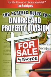 Real Estate Divorce Specialist Lou Rodriguez, P.A. Gives Expert Advice on Divorce and Property Division