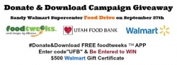 Walmart, foodtweeksTM  Step in to Support Utah Food Bank During Hunger Action Month's Food Drive