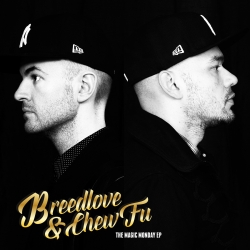 Announcing The Magic Monday EP, the Debut Release by Breedlove & Chew Fu