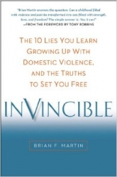 Author Brian F. Martin Reaches Out to Help Adults Recover from Childhood Domestic Violence