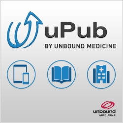 Unbound Medicine Launches Major Upgrade to uPub™ Publishing Platform -  Powerful, Cost-Effective Content Management and Online Authoring