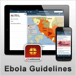 Unbound Medicine Delivers Latest Ebola Guidelines to Mobile Devices Worldwide - Up-To-Date Recommendations Now Downloadable in Free Relief Central™ App