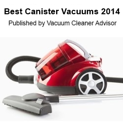 Best Canister Vacuum List Published by Vacuum Cleaner Advisor